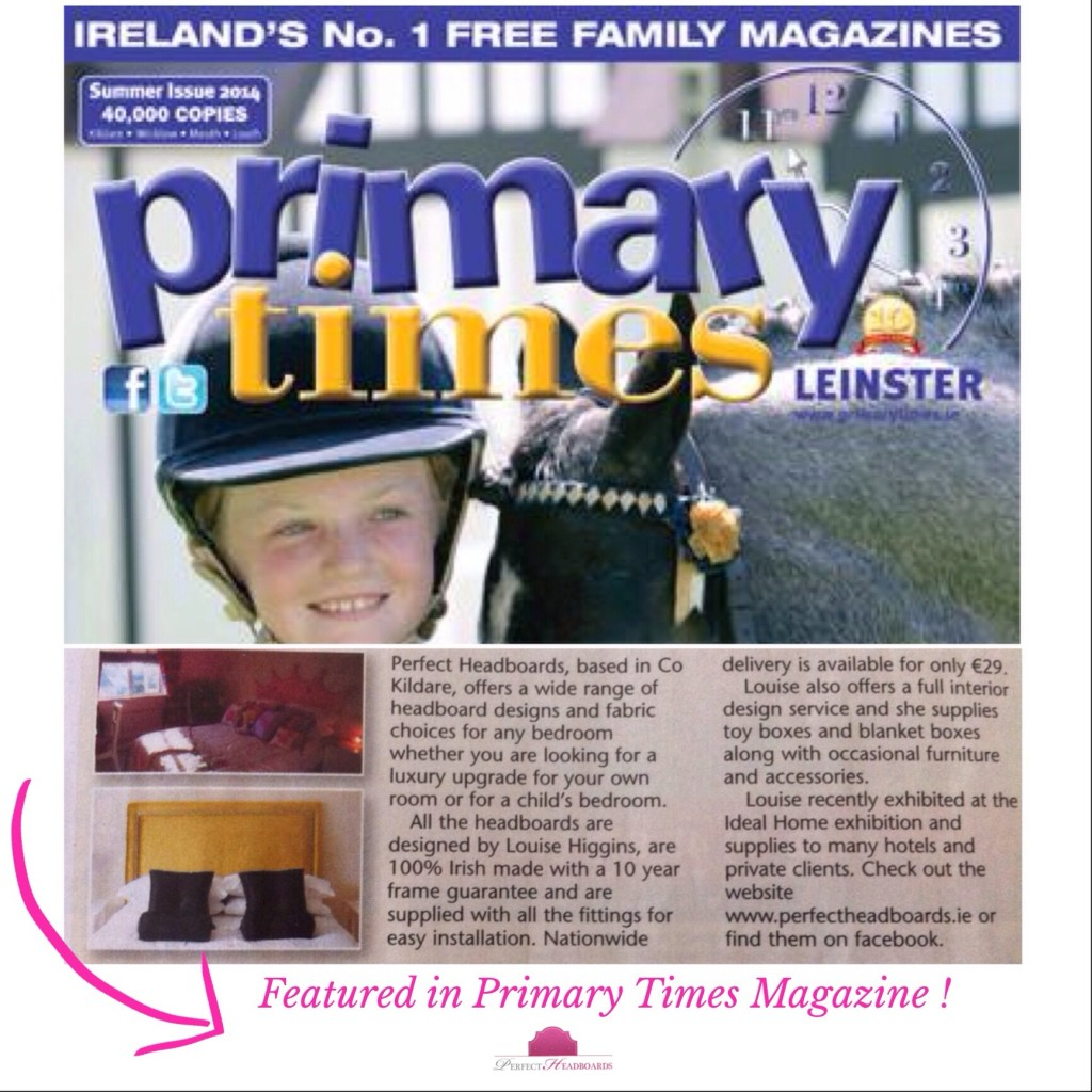 Perfect Headboards featured in Primary Times Magazine